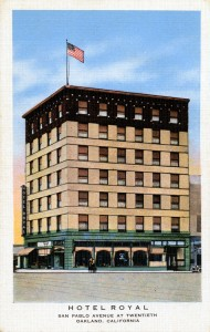 Royal Hotel, San Pablo Avenue at Twentieth, Oakland, California